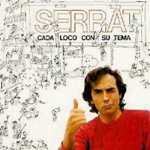 """Joan Manuel Serrat """"Cada loco con su tema"""""""