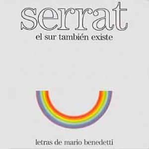 """Joan Manuel Serrat """"El sur también existe"""""""