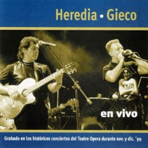 "Heredia / Gieco ""En vivo"""