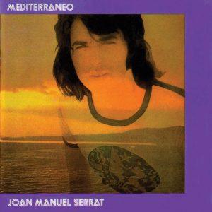 """Joan Manuel Serrat """"Mediterraneo"""""""