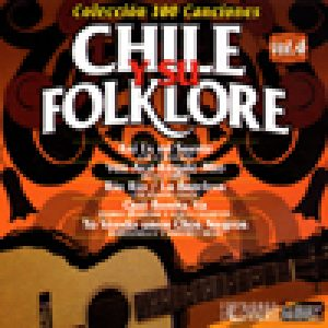 Chile y su folklore vol. 4