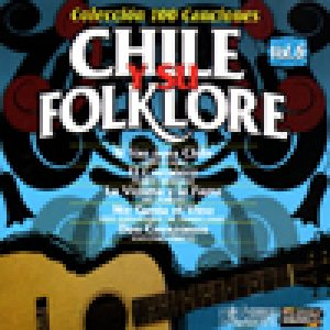 Chile y su Folklore vol. 6