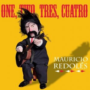 "Mauricio Redoles ""One,Two,Tres,cuatro"""