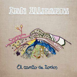"""Inti Illimani """"El canto de todos"""""""