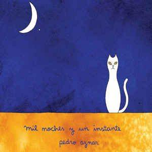 """Pedro Aznar """"Mil noches y un instante"""""""