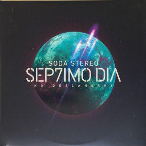"""Soda Stereo """"Sep7imo día"""""""