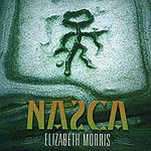 "Elizabeth Morris ""Nazca"""