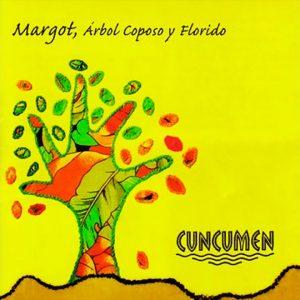 """Cuncumen """"Margot, árbol copioso y florido"""""""