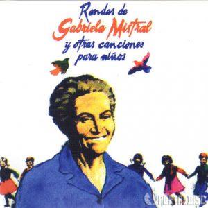 Rondas de Gabriela Mistral y otras canciones para niños…