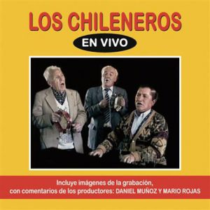 "Los Chileneros ""En vivo"""