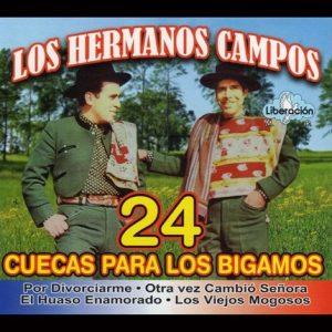 """Hermanos Campos """"24 cuecas"""""""