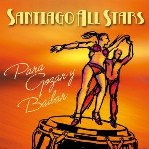 """Santiago All Stars """"Para gozar y bailar"""""""