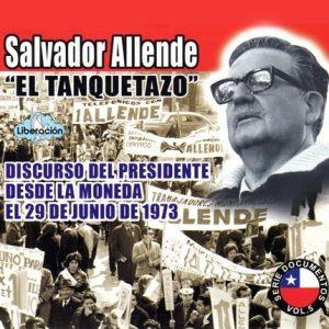 """Salvador Allende """"El Tanquetazo"""""""