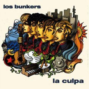 """Los Bunkers """"la culpa"""""""