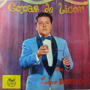 "Lucho Barrios ""Copas de licor"""
