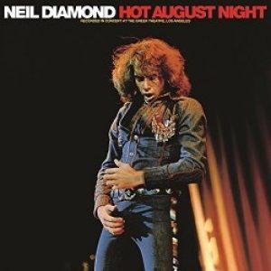 "Neil Diamond ""Noche cálida de Agosto"""
