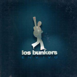 """Los Bunkers """"En vivo"""""""