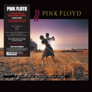 """Pink Floyd """"A collection of great dance song"""""""